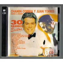 Chamin Correa Y Juan Torres 30 Grandes Exitos Cd 1999 Sp0