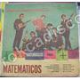 Rock Mexicano .los Matematicos (esta Es Nuestra Fórmula) Lp