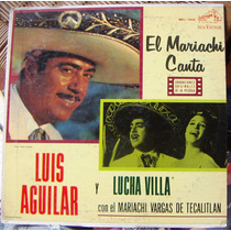 Bolero, Luis Aguilar Y Lucha Villa, El Mariachi Canta, Idd.