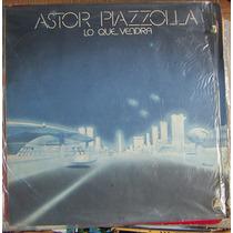 Tango, Astor Piazzolla ( Lo Que Vendra ), Lp 12´, Css.