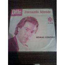Disco 45rpm Acetato De Fernando Allende Nomas Contigo