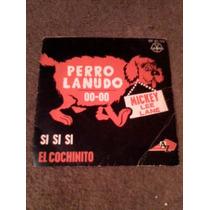 Disco Chico 45 Rpm De El Perro Lanudo