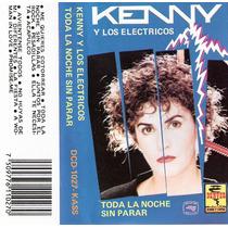 Kst Kenny Y Los Electricos, Toda La Noche Sin, Envio Gratis