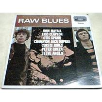 Disco Lp Raw Blues -eric Clapton -john Mayall-rock And Blues