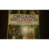 Disco De Acetato De Juan Torres, Organo Melodico