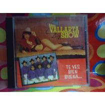 Banda Vallarta Show Cd Te Ves Bien Buena.usa,1992