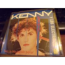 Kenny Y Los Electricos, Toda La Noche... Envio Gratis