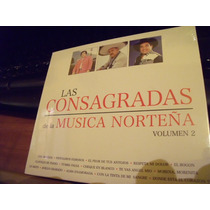 Musica Norteña, Las Consagradas 2 Discos, Envio Gratis