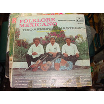 Acetato Trio Armonia Huasteca, Folklore Mexicano