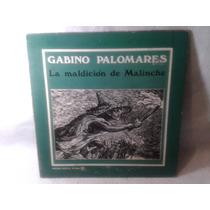 Lp Gabino Palomares La Maldicion De Malinche