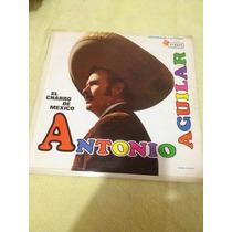 Antonio Aguilar El Charro De Mexico