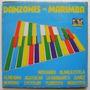 Danzones Con Marimba 1 Disco Lp De Vinil