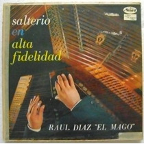 Salterio En Alta Fidelidad / Raul Diaz 1 Disco Lp Vinilo