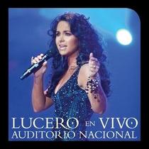 2 Cds Lucero - En Vivo Auditorio Nacional (nuevo)