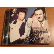 Pedro Infante Y Mijares Querido Amigo Cd Album
