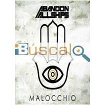 Cd - Malocchio   Abandon All Ships