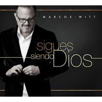 Marcos Witt - Sigues Siendo Dios- Musica Cristiana