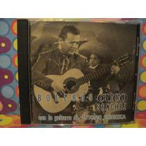 Cuco Sanchez Cd Boleros Con La Guitarra De Antonio Bribiesca