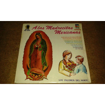 Disco Acetato Transparente De: A Las Madrecitas Mexicana