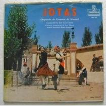 Jotas / Orquesta De Camara De Madrid 1 Disco Lp Vinilo
