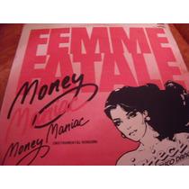 Lp Femme Fatale, Money Maniac, Envio Gratis