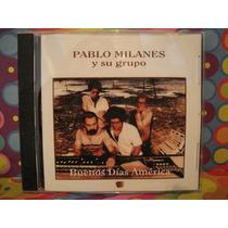 Pablo Milanes Cd Y Su Grupo Buenos Dias America