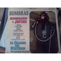 Disco Acetato De: El Charro Del Misterio Javier Solis Recuer