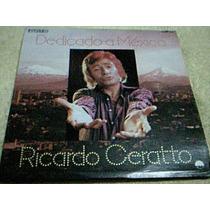 Disco Lp Ricardo Ceratto - Dedicado A Mexico -