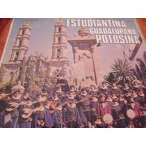 Lp Estudiantina Guadalupana Potosina, Envio Gratis
