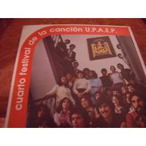 Lp 4to Festival De La Cancion Upaep, Envio Gratis