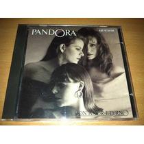 Pandora Con Amor Eterno Cd 1er Edición Cancionero 1991 Raro!