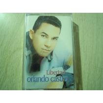 Orlando Castro Casette Libertad Musica Cristiana New Y Sella