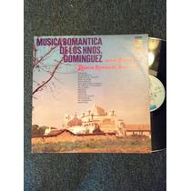 Lp Musica Romantica De Los Hnos. Dominguez