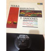 Tequila Mariachi Y Canciones