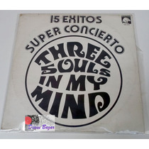 Lp three Souls In My Mind / 15 Exitos Super Concierto!!!