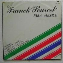 Franck Pourcel / Para Mexico. 1 Disco Lp Vinilo