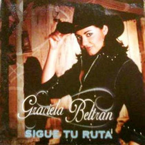 Graciela Beltran - Sigue Tu Ruta (single)