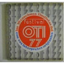 Festival Oti 77 / 10 Canciones Finalistas 1 Disco Lp Vinilo