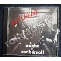 Cd, Barricada, Noche De Rock & Roll, España