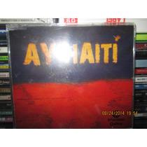 Ay Haiti Cd Single Nuevo Hombres G, Shakira,belinda.sanz