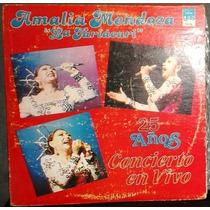 Amalia Mendoza ¿ 25 Años - En Vivo ¿ Discos Lp Vinil Triple