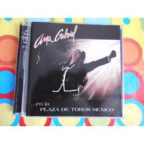 Ana Gabriel Cd En La Plaza De Toros.1998. 2cds