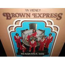 Brown Express Maquina 501 Lp Vinilo Acetato