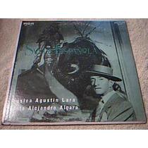 Disco Lp Alejandro Algara Musica Agustin Lara Suite Español