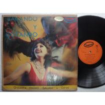 Lp Bailando Y Gozando Orquesta D Pacho Galan Y Coros Stereo