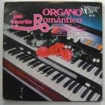 Joe Charlie / Organo Romantico 1 Disco Lp Vinilo