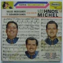 Los Hermanos Michel / Valses Mexicanos 1 Disco Lp Vinilo