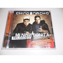 Chino Y Nacho Mi Niña Bonita Reloaded