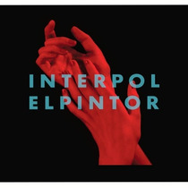 Interpol / El Pintor . Disco Cd Con 10 Canciones