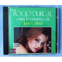 Rocio Durcal Cd Canta Lo Romantico De Juan Gabriel